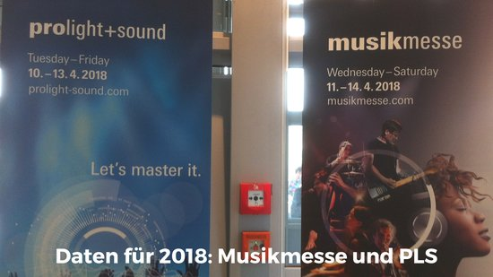 Pro Light Sound, Musikmesse, Termine 2018