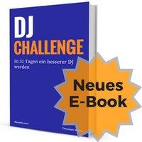 E-Book: DJ-Challenge, In 31 Tagen ein besserer DJ werden