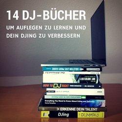 14 DJ-Bücher, um Auflegen zu lernen und dein DJing zu verbessern