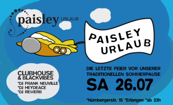 Paisley Urlaub, Erlangen