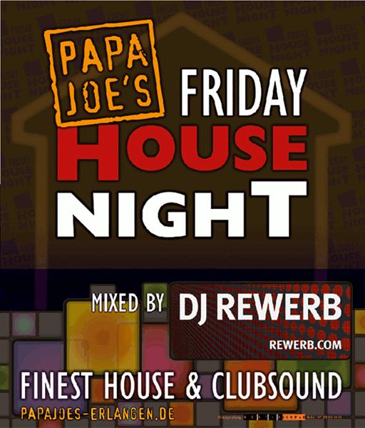 Friday House Night, Papa Joe's, Flyer