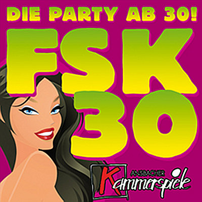 FSK30, Ü30 Party, Party ab 30, Kammerspiele, Ansbach
