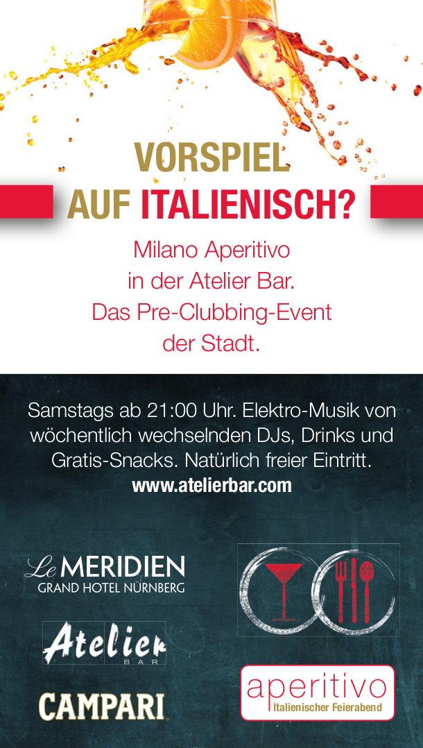 Milano Aperitivo, Atelier Bar, Nürnberg
