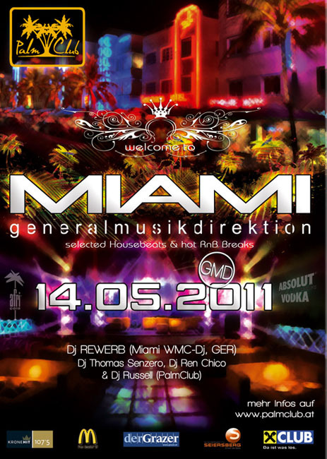 Welcome To Miami, GMD, Graz
