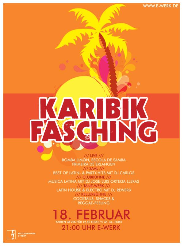 Karibik Fasching, E-Werk, Erlangen, 18. Februar 2012