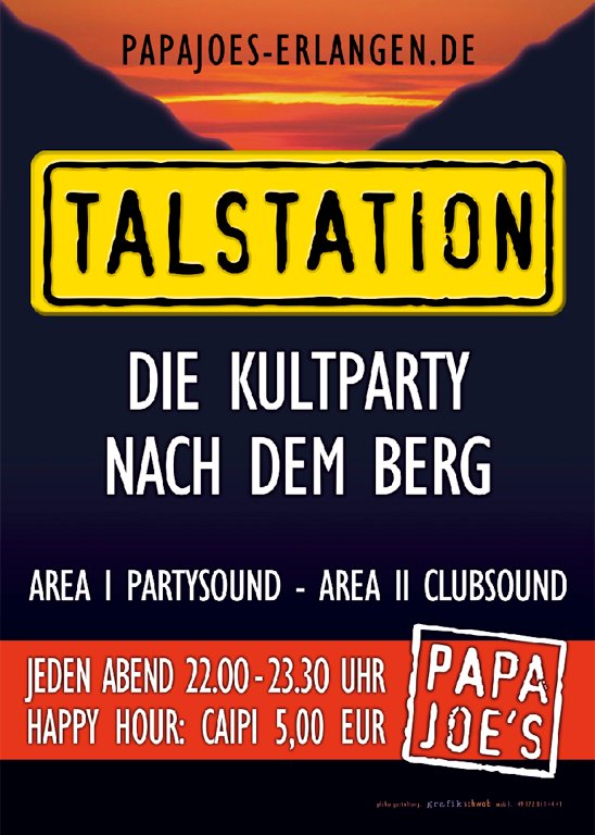 Apres Bergkirchweih, Talstation, Papa Joe's