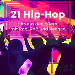 21 Hip-Hop Hits der 90er - Die besten Hip-Hop, Rap und RnB Songs