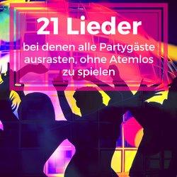 21 Lieder bei denen alle Partygäste ausrasten, ohne Atemlos spielen zu müssen