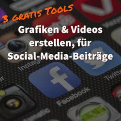 3 kostenlose Tools, um Grafiken und Videos für Facebook und Youtube zu erstellen
