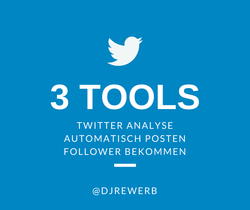 3 Twitter-Tools für die Analyse, automatisch zu Posten und so mehr mehr Follower zu bekommen
