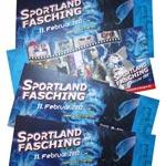 4 Karten für Sportland Fasching