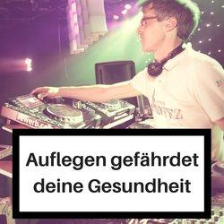 Auflegen gef�hrdet deine Gesundheit - Ergonomie am DJ-Arbeitsplatz