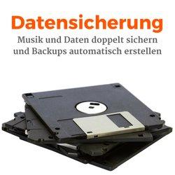 Musik und Daten doppelt sichern und Backups automatisch erstellen
