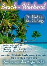 Beach Weekend, Druckhaus, 25. - 26.8.