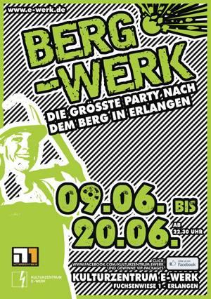 Bergkirchweih, Berg-Werk, E-Werk
