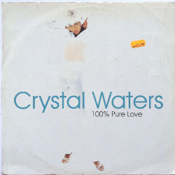 Crystal Waters - 100% Pure Love, Cover