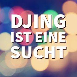 DJing ist eine Sucht - Warum ich ein zweites Mal als DJ angefangen habe?