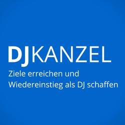 DJKanzel Podcast, DJK4 Ziele erreichen