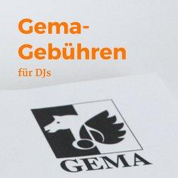 Gema-Gebühren für DJs - Wann Lizenz anmelden?