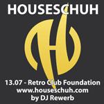 Houseschuh 13.07, Retro Club Foundation