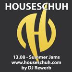 Houseschuh 13.08, Summer Jams