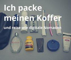 Ich packe meinen Koffer und reise wie digitale Nomaden mit leichtem Gepäck