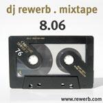 DJ rewerb - Mixtape 8.06