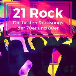 21 Rock Klassiker - Die besten Songs der 70er und 80er