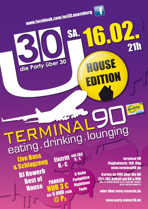 Ü30 House Edition am 16.02.2013, Terminal90, Nürnberg, Plakat