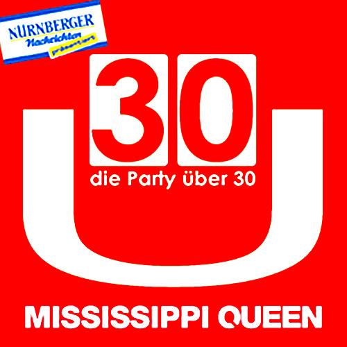 Ü30, Mississippi Queen, Nürnberg