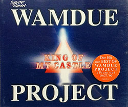 Wamdue Project - King Of My Castle, CD-Cover