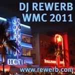 DJ Rewerb, WMC, Miami