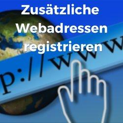 Zusätzliche Webadresse registrieren und auf deine Domain weiterleiten