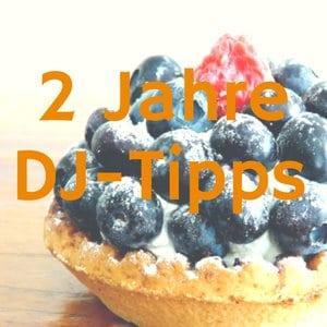 DJ-Tipps feiern zweiten Geburtstag