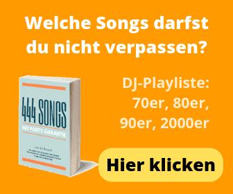 Welche Songs darfst du nicht verpassen?