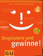 Buchtipp: Baumgartner, Paul Johannes (2009): Begeistere und gewinne!