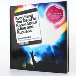 Danny Rampling: Everything You Need to Know About DJ'ing & Success, Buchcover