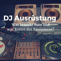 dj ausr stung was braucht man und was kostet das equipment dj rewerb. Black Bedroom Furniture Sets. Home Design Ideas