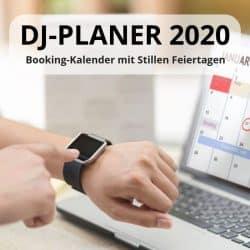 DJ Planer 2020: Party-Kalender mit stillen Feiertagen