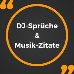 19 Musik Zitate und DJ Sprüche die du kennen solltest   gesammelt