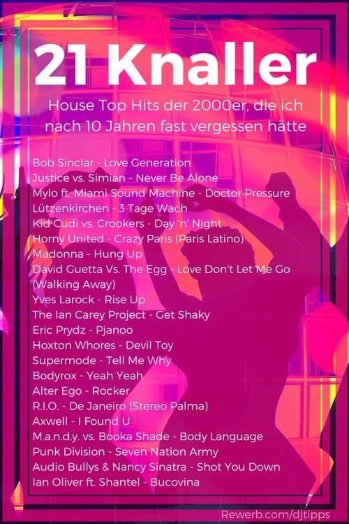 21 House Knaller, die Top Hits der 2000er Jahre