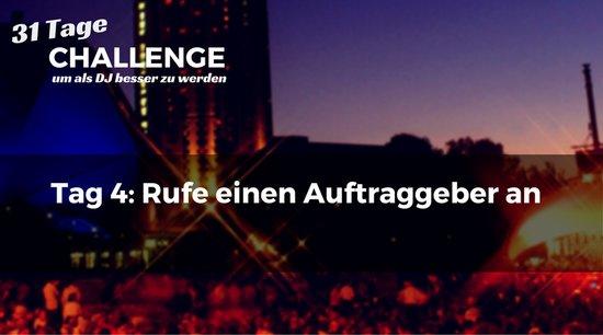 Tag 4: Rufe einen Auftraggeber an - DJ-Challenge