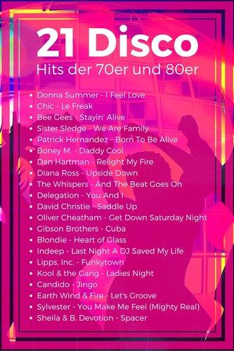 21 Disco Hits der 70er und 80er Jahre