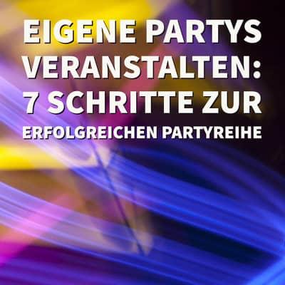 Eigene Partys veranstalten, um DJ zu werden