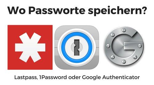 Wo Passworte speichern?