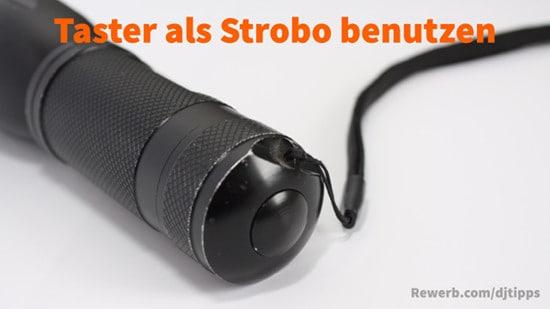 Superhelle LED-Taschenlampe als Stroboskop