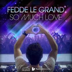 Cover Fedde Le Grand – So Much Love (2011)