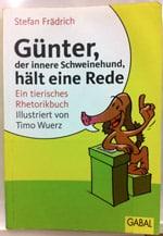 Buchtipp: Stefan Frädrich (2010): Günter, der innere Schweinehund, hält eine Rede.