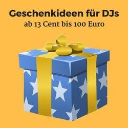 Geschenkideen für DJs, ab 13 Cent bis 100 Euro