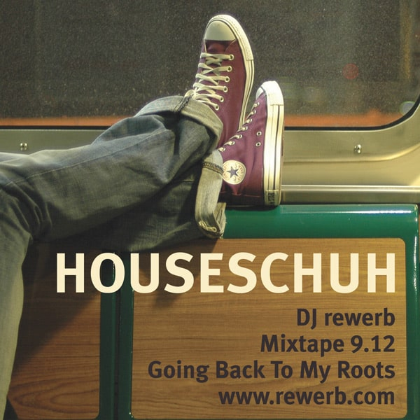 Houseschuh 9.12 - Going Back To My Roots